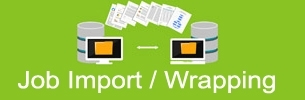 Job Import - Job Wrapping